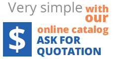 Simply log in, browse our online catalog and ASK FOR QUOTATION